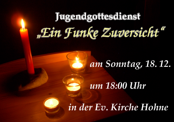 """Flyer für den Jugendgottesdienst """"Ein Funke Zuversicht"""" im Dezember2011"""