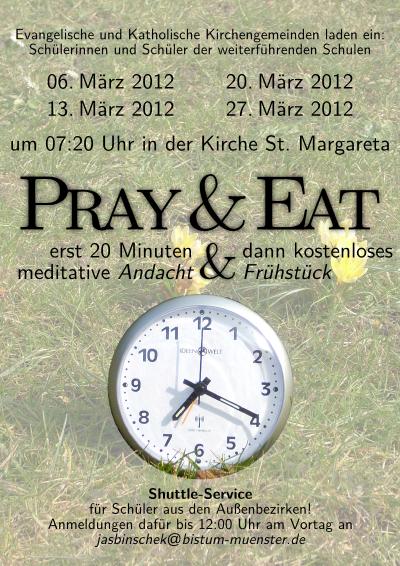 Flyer für Pray&Eat in der Passionszeit2012