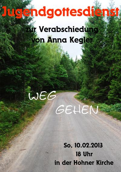 """Flyer für den Jugendgottesdienst """"Weg gehen"""" im Februar2013"""