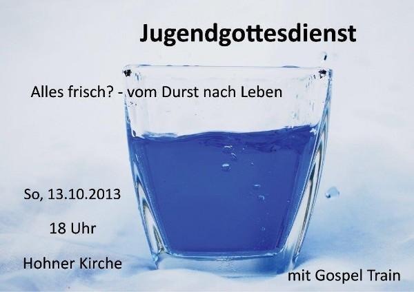 """Flyer für den Jugendgottesdienst """"Alles frisch?"""" im Oktober2013"""
