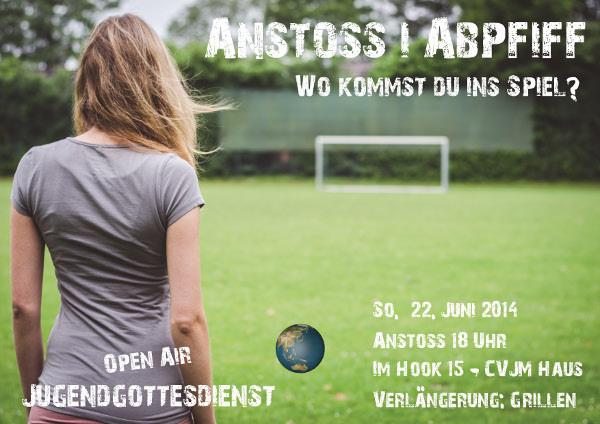 """Flyer für den Jugendgottesdienst """"Anstoß und Abpfiff"""" im Juni2014"""