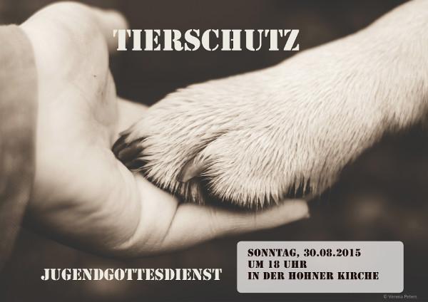 """Flyer für den Jugendgottesdienst """"Tierschutz"""" im August2015"""